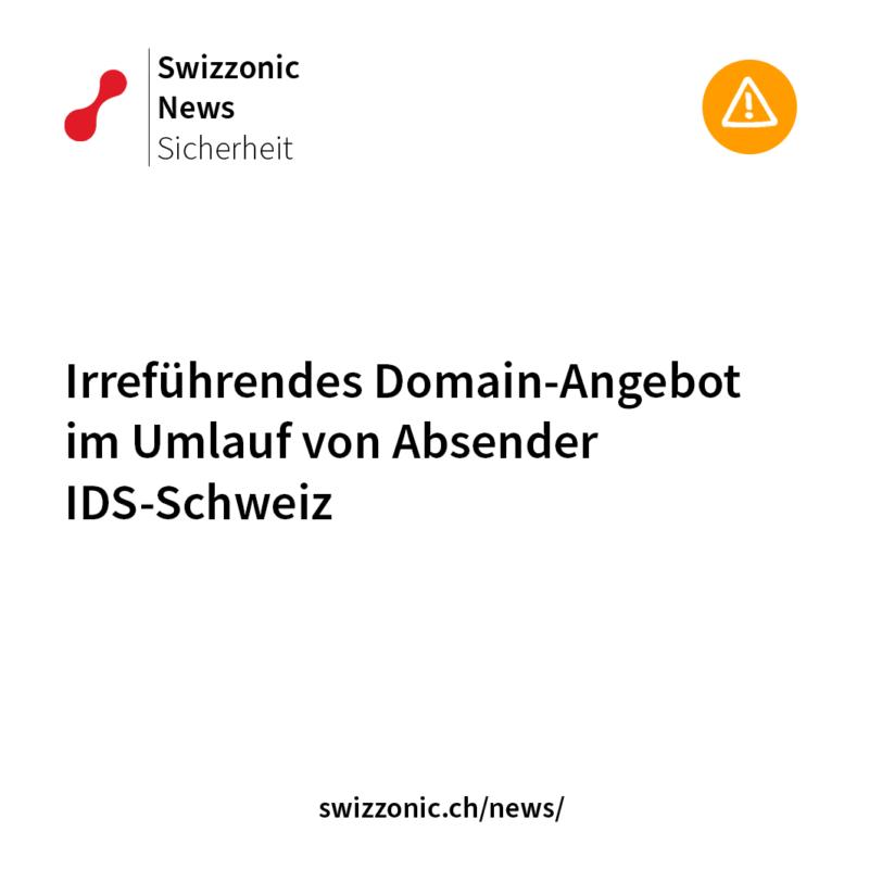 Irreführendes Domain Angebot von IDS Schweiz